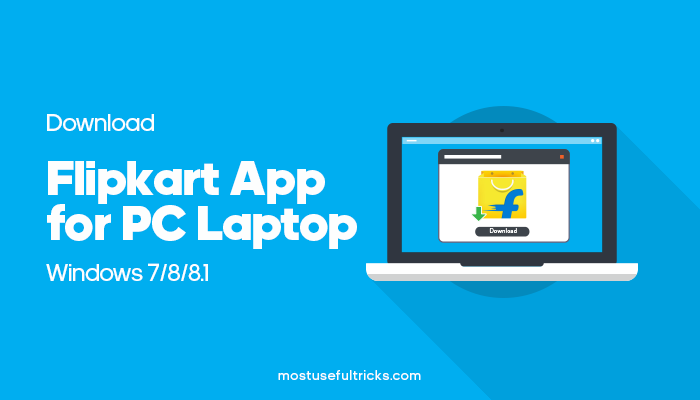 Download Flipkart App for PC Laptop