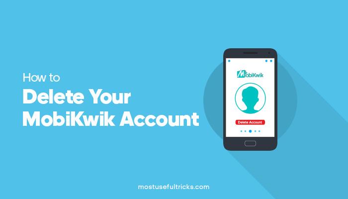 Delete Your MobiKwik