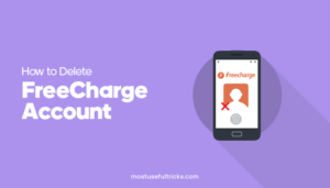 How to Delete FreeCharge Account