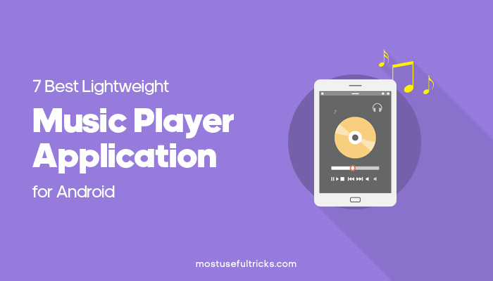 Lightweight Music Player Apps