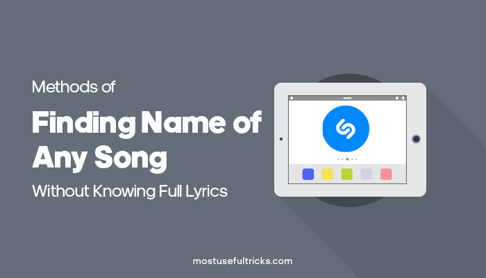 Find Name of Any Song Without Knowing Full Lyrics (3 Methods)