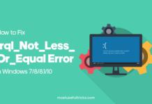 Fix Irql_Not_Less_Or_Equal Error in Windows