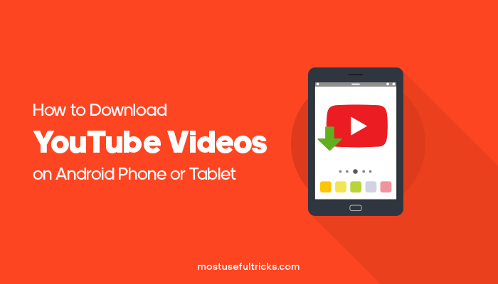 How to download youtube videos on android phone or tablet 2017 download youtube videos on android phone or tablet ccuart Gallery