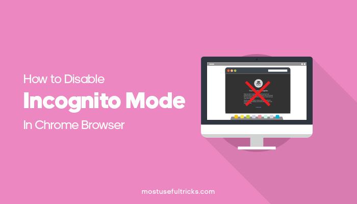 Disable Incognito mode In Chrome
