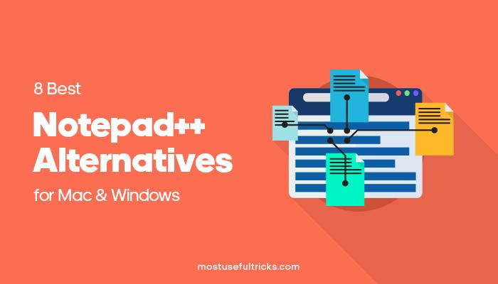 NotePad++ Alternatives