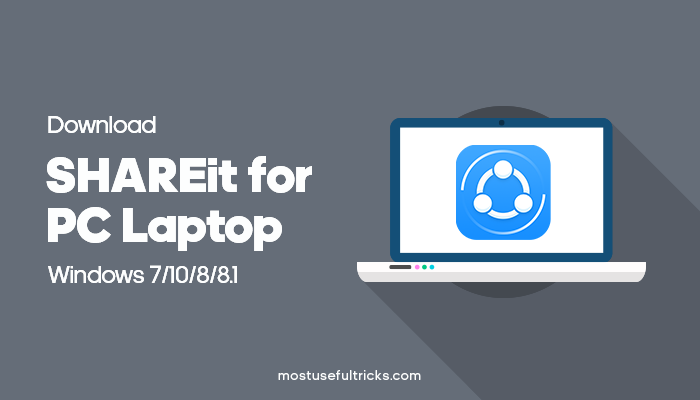 Shareit for PC Laptop