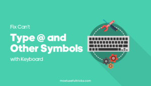 Can't Type @ and Other Symbols with Keyboard