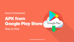 APK from Google Play Store