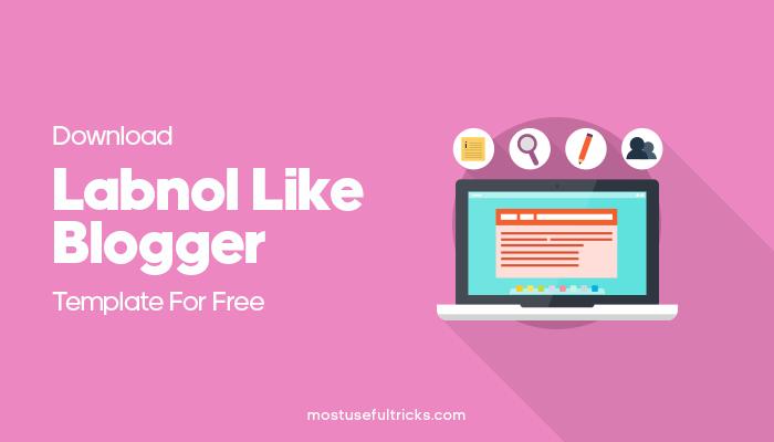Download Labnol Blogger