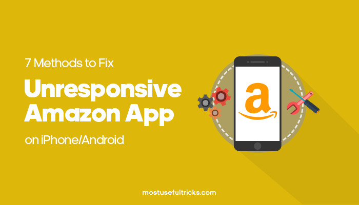 Fix Unresponsive Amazon App