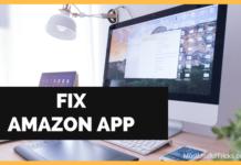 Fix Amazon App