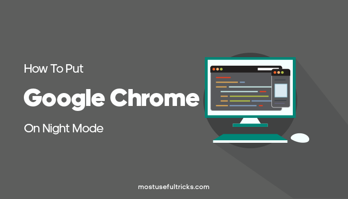 Google Chrome On Night Mode