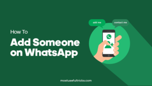 Add Someone On Whatsapp
