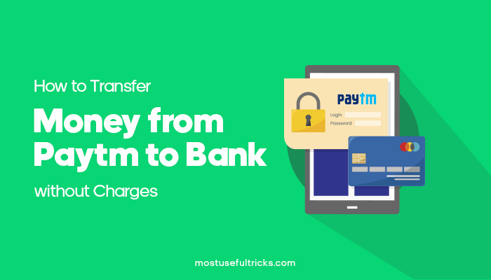 Transfer Money From Paytm To Bank