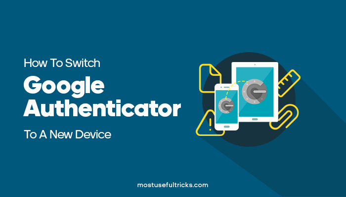 Switch Google Authenticator