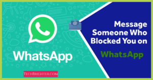 Message Someone Who Blocked You on WhatsApp (1)