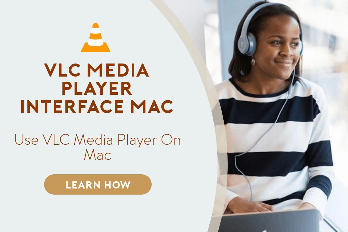 vlc media player interface mac
